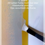 3. Schritt saubere Kanten streichen